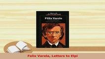 Download  Felix Varela Letters to Elpi  Read Online