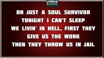 Soul Survivors - Young Jeezy ft. Akon tribute - Lyrics