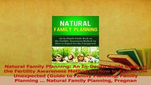 Read  Natural Family Planning An InDepth Guide Book on the Fertility Awareness Method on How Ebook Free