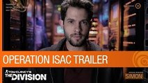 Tom Clancys The Division - Operation ISAC Teaser Trailer [US]