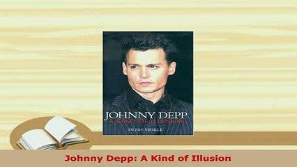 A Kind of Illusion Johnny Depp