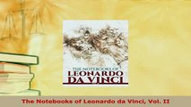 PDF  The Notebooks of Leonardo da Vinci Vol II  EBook
