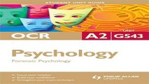 Download Psychology  Forensic Psychology  OCR A2 Unit G543  Student Unit Guides