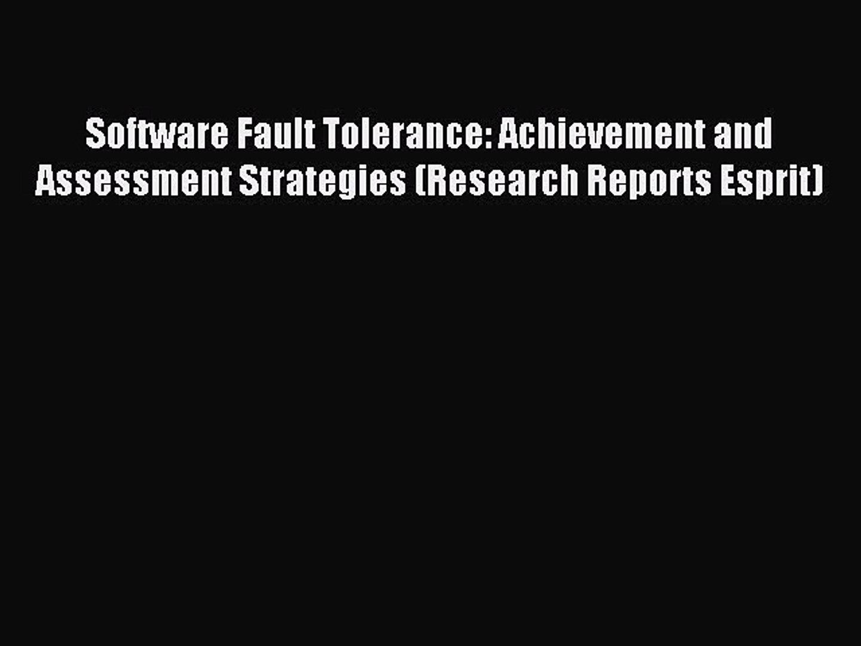 Software Fault Tolerance Techniques and Implementation (Artech House Computer Security Series)