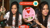 Gift Segment: Preetika Rao Receives Gifts From Fans