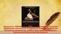 PDF  Romance BWWM Romance Unexpected Surprise Billionaire Romance Pregnancy Romance African Download Online