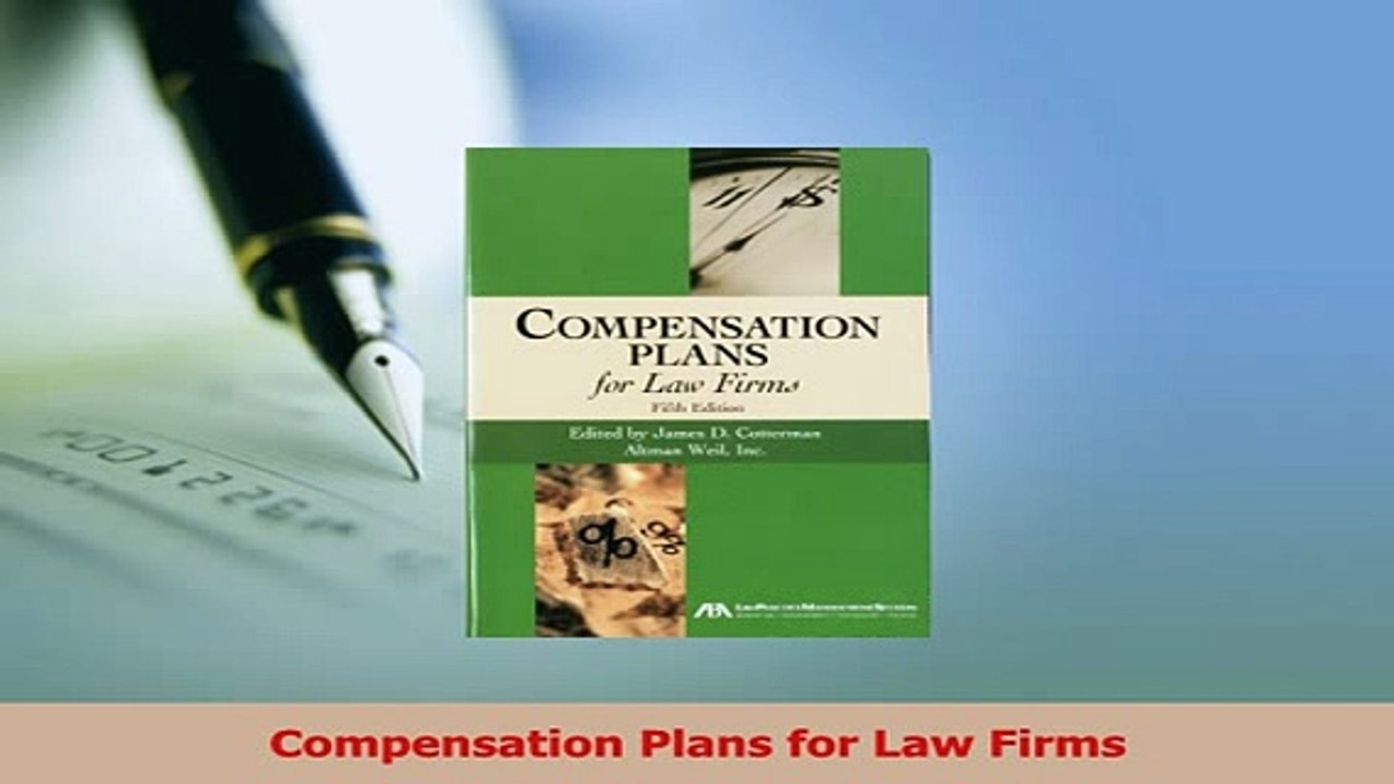 Compensation Plans for Law Firms