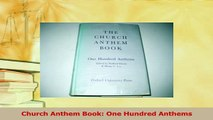 Read  Church Anthem Book One Hundred Anthems PDF Online