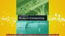 READ book  A History of Modern Computing History of Computing  BOOK ONLINE
