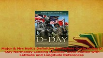 PDF  Major  Mrs Holts Definitive Battlefield Guide to the DDay Normandy Landing Beaches Read Online