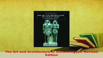 Download  The Art and Architecture of Ancient Egypt Revised Edition Free Books
