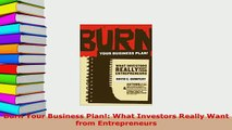 PDF  Burn Your Business Plan What Investors Really Want from Entrepreneurs PDF Online