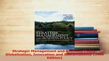 PDF  Strategic Management and Business Policy Globalization Innovation and Sustainablility PDF Full Ebook