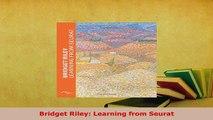 PDF  Bridget Riley Learning from Seurat Free Books