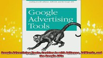 FREE PDF  Google Advertising Tools Cashing in with AdSense AdWords and the Google APIs  DOWNLOAD ONLINE