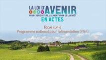 La loi d'avenir en actes : focus sur le programme national pour l'alimentation