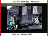 Sale one BMW 330  Mulhouse  Haut-Rhin