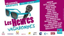 Les Heures Vagabondes 2016 - Teaser #LHV2016
