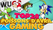 TOP20 des Poissons d'Avril du Gaming