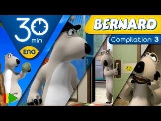 Bernard Bear | Collection 03 | 30 minutes