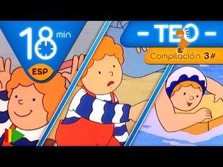 TEO | Colección 03 (Teo de Excursión 1) | Episodios completos para niños | 18 minutos