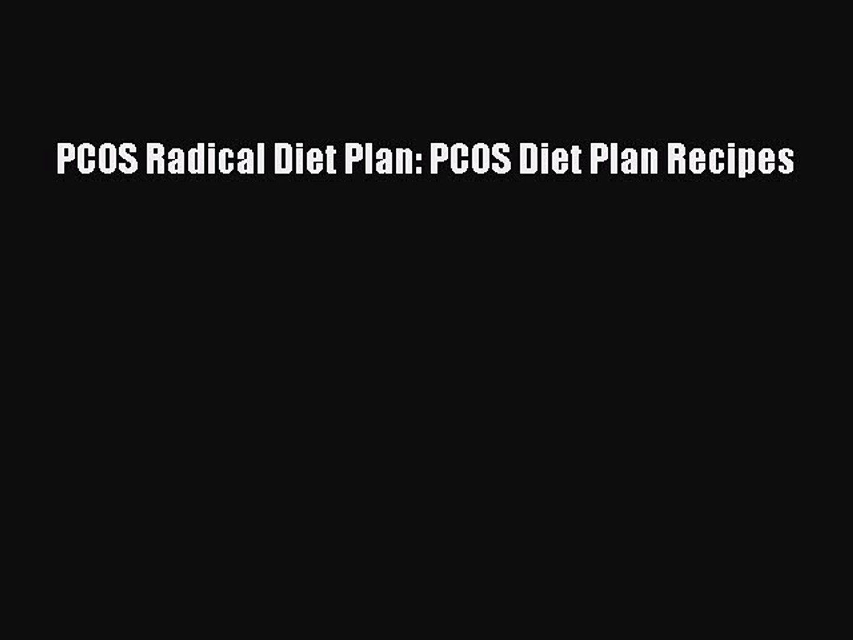 PDF PCOS Radical Diet Plan: PCOS Diet Plan Recipes  EBook