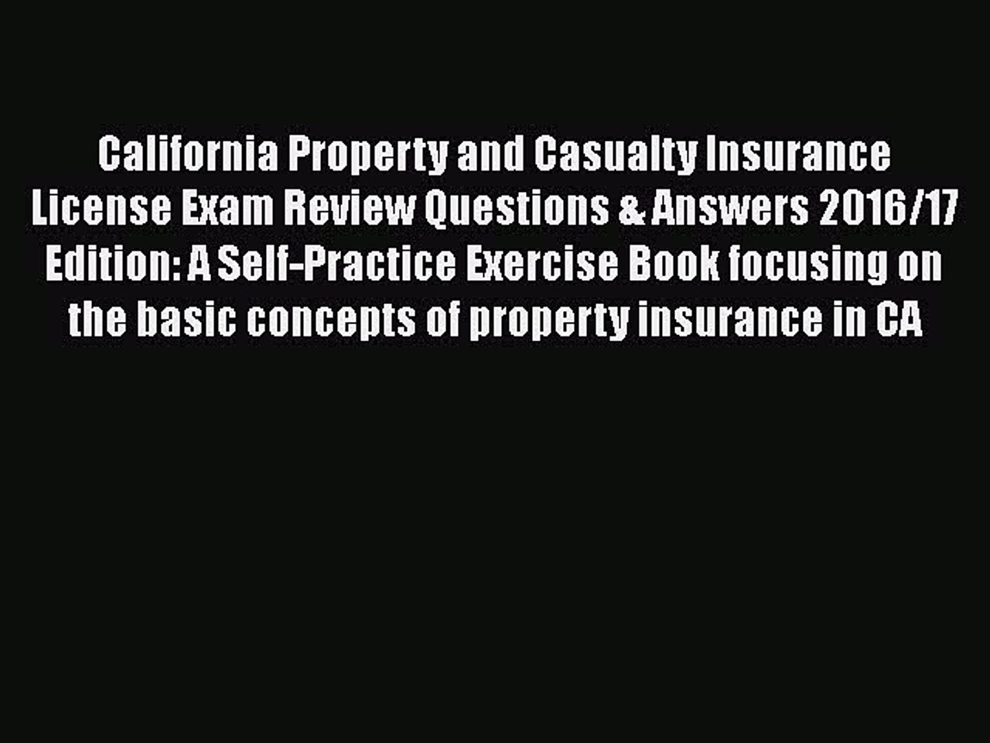 Download California Property and Casualty Insurance License Exam Review Questions & Answers