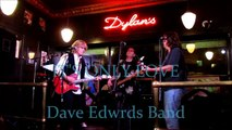 Dave Edwards Band-It's Only Love