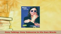 PDF  Ozzy Talking Ozzy Osbourne in His Own Words Download Full Ebook