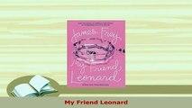 PDF  My Friend Leonard PDF Online