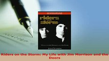PDF  Riders on the Storm My Life with Jim Morrison and the Doors Read Full Ebook