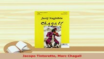 Download  Jacopo Tintoretto Marc Chagall  Read Online