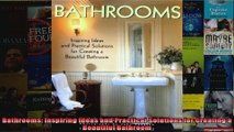 Download  Bathrooms Inspiring Ideas and Practical Solutions for Creating a Beautiful Bathroom Full EBook Free