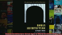 Read  Roman Architecture Great Ages of World Architecture  Full EBook