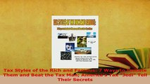 PDF  Tax Styles of the Rich and Famous 7 Ways to Imitate Them and Beat the Tax Man Americas Download Full Ebook