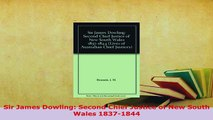 PDF  Sir James Dowling Second Chief Justice of New South Wales 18371844 Read Full Ebook