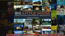 Download  BIG little house Small Houses Designed by Architects Full EBook Free