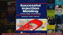 Download  Successful Injection Molding Process Design and Simulation Full EBook Free