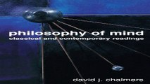 Download Philosophy of Mind  Classical and Contemporary Readings