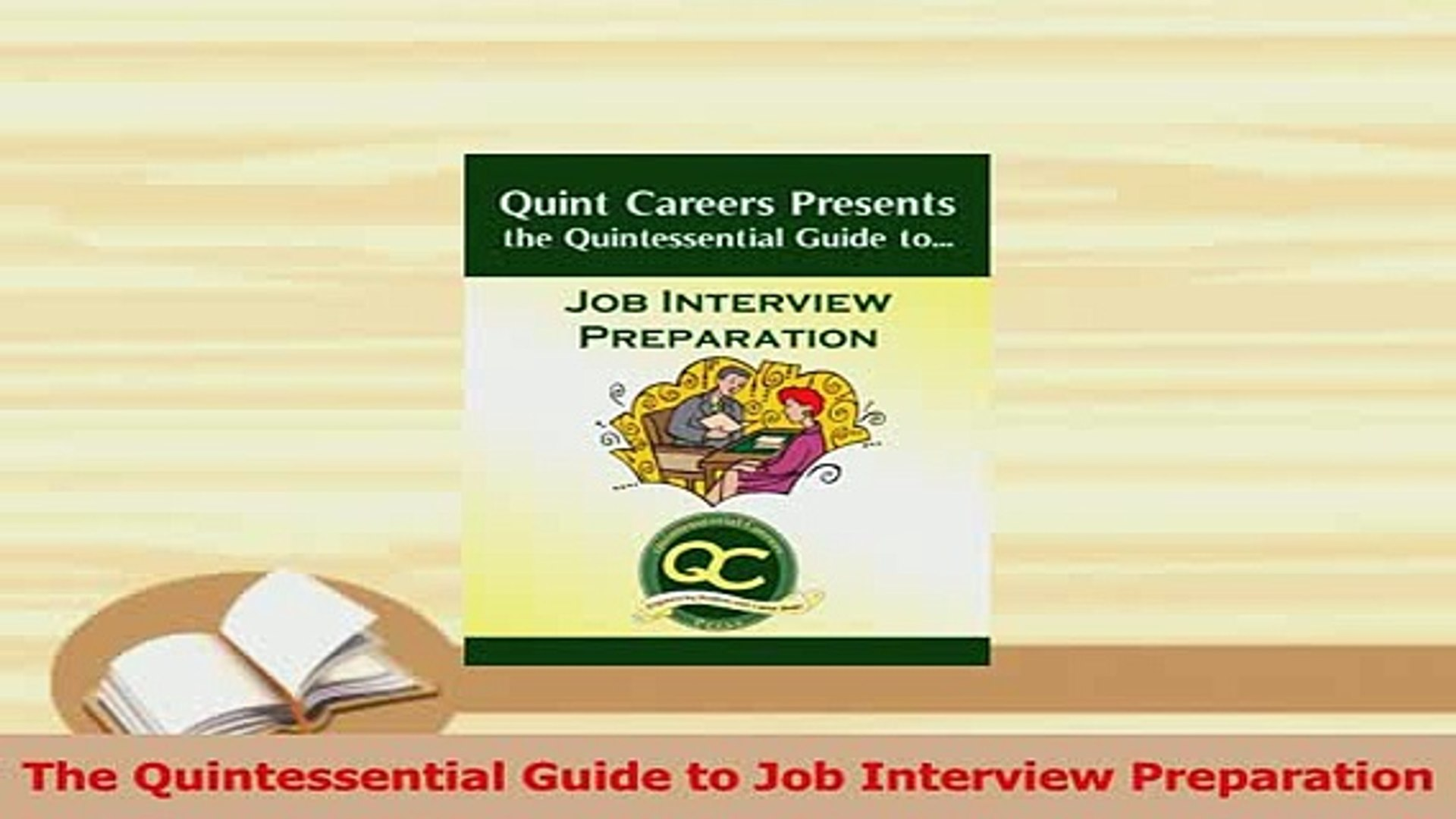 PDF  The Quintessential Guide to Job Interview Preparation Download Full Ebook