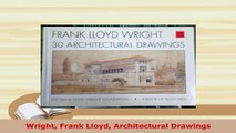 PDF  Wright Frank Lloyd Architectural Drawings Download Full Ebook