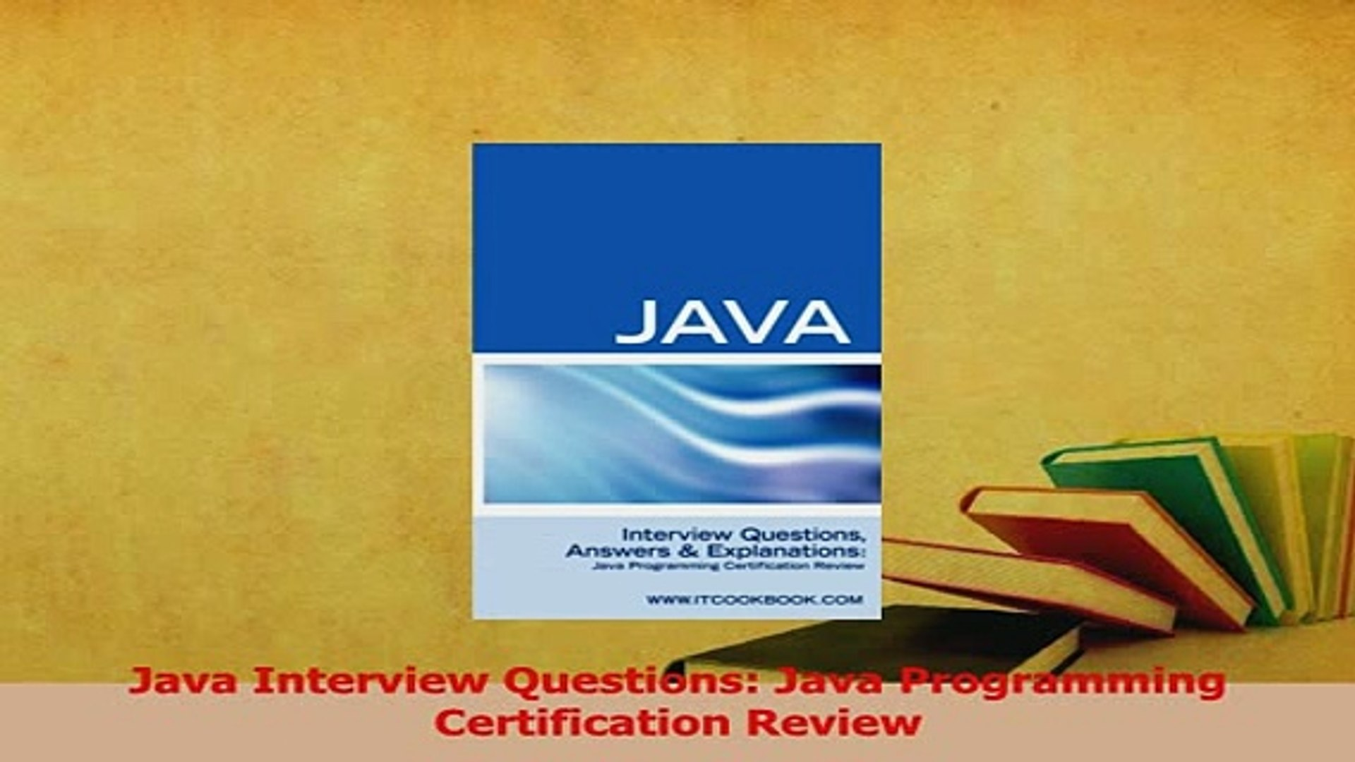 PDF  Java Interview Questions Java Programming Certification Review Download Online