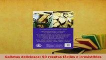 Download  Galletas deliciosas 50 recetas fáciles e irresistibles Download Onlin