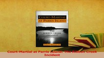 PDF  CourtMartial at Parris Island The Ribbon Creek Incident  Read Online