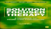 Download Solution Focused Therapy  A Handbook for Health Care Professionals