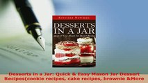 Download  Desserts in a Jar Quick  Easy Mason Jar Dessert Recipescookie recipes cake recipes Read Full Ebook