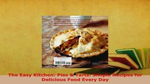 PDF  The Easy Kitchen Pies  Tarts Simple Recipes for Delicious Food Every Day Read Full Ebook