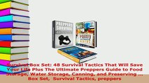 PDF  Survival Box Set 48 Survival Tactics That Will Save Your Life Plus The Ultimate Preppers PDF Full Ebook