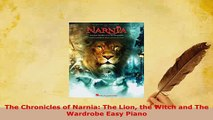PDF  The Chronicles of Narnia The Lion the Witch and The Wardrobe Easy Piano  EBook