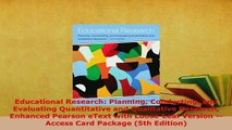 Download  Educational Research Planning Conducting and Evaluating Quantitative and Qualitative  EBook